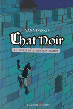 Chat noir - T1 Le secret de la tour Montfrayeur